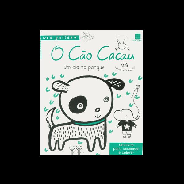 O CÃO CACAU - DESENHAR E COLORIR