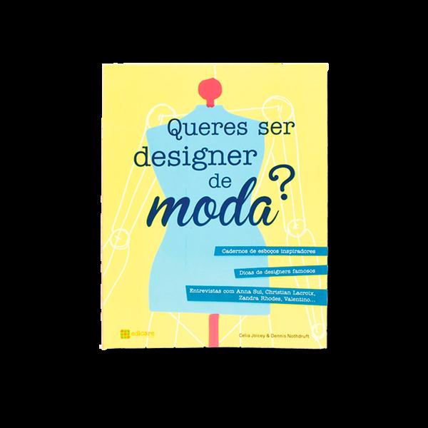QUERES SER DESIGNER DE MODA?